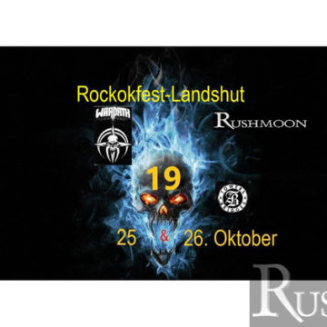 +++ RUSHMOON bei Rockokfest Landshut 2019 bestätigt +++